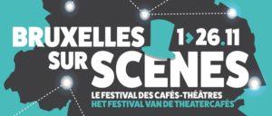 Brussels on Stage: Brussels Café-Theatre Festival runs trough November
