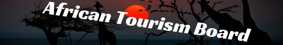 African Tourism Board at ATM Dubai to sign up founding members