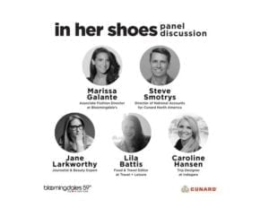 "Cunard partners with Bloomingdale's for ""In Her Shoes"" series"
