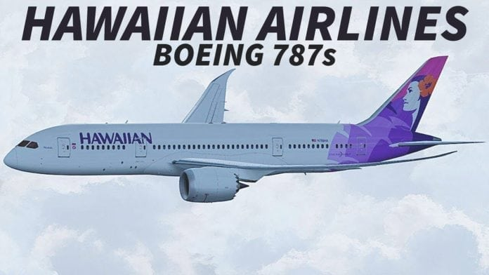 Hawaiian Airlines has a dream and said yes to Boeing for 10 787-9