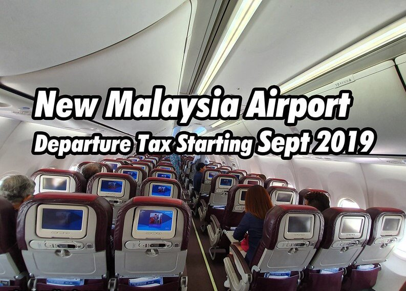 Malaysia: New airline passenger 'departure tax' goes into effect September 1