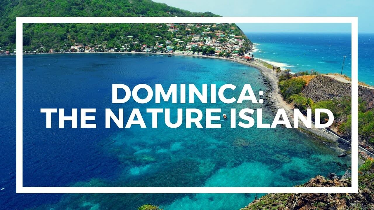 Nature Island open for tourism in Dominica